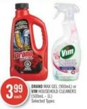Drano Max Gel (900ml) or Vim Household Cleaners (500ml - 1l)