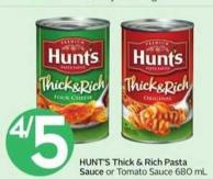 Hunt's Thick & Rich Pasta Sauce or Tomato Sauce