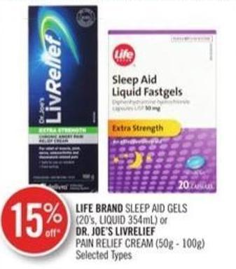 Life Brand Sleep Aid Gels (20's - Liquid 354 Ml) or Dr. Joe's Liverlief Pain Relief Cream (50g - 100g)
