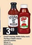 French's Ketchup - Hidden Valley Ranch - The Keg Or Stubb's Sauces - 355 Ml-1 L
