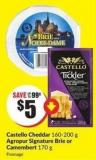 Castello Cheddar 160-200 g Agropur Signature Brie or Camembert 170 g