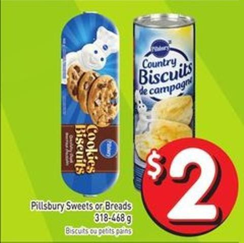 Pillsbury Sweets or Breads 318-468 g