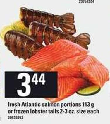 Fresh Atlantic Salmon Portions - 113 G Or Frozen Lobster Tails - 2-3 Oz. Size