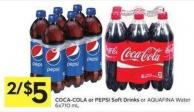 Coca-cola or Pepsi Soft Drinks or Aquafina Water - 6 X 710 mL