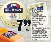 Ile De France Brie - Camembert - Agropur Import Collection Stilton Blue. Rustic Camembert - Manchego - Saint Agur - Cambozola Or Limburger Cheese 125-250 g