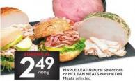 Maple Leaf Natural Selections or Mclean Meats Natural Deli Meats