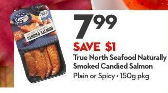 True North Seafood Naturally Smoked Candied Salmon
