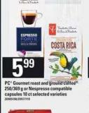 PC Gourmet Roast And Ground Coffee 250/369 G Or Nespresso Compatible Capsules 10 Ct
