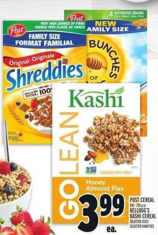 Post Cereal 510 - 725 g or Kellogg's Kashi Cereal