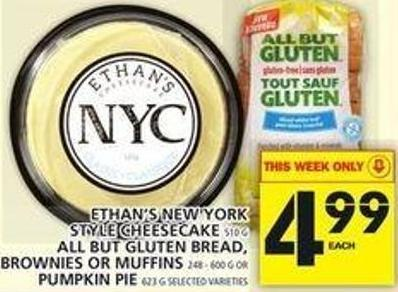 Ethan's New York Style Cheesecake Or All But Gluten Bread - Brownies Or Muffins Or Pumpkin Pie