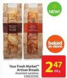 Your Fresh Market Artisan Breads