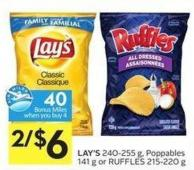 Lay's 240-255 g - Poppables 141 g or Ruffles 215-220 g - 40 Air Miles Bonus Miles