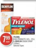 Tylenol Cold Products (18's - 20's) or Benylin Cough Syrup (100ml)