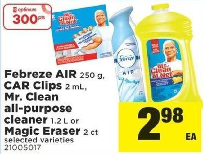 Febreze Air 250 G - Car Clips 2 Ml - Mr. Clean All-purpose Cleaner 1.2 L Or Magic Eraser 2 Ct