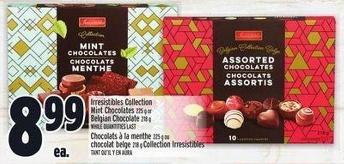 Irresistibles Collection Mint Chocolates 225 g or Belgian Chocolate 218 g