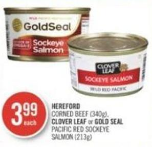 Hereford Corned Beef (340g) - Clover Leaf or Gold Seal Pacific Red Sockeye Salmon (213g)