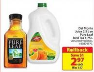 Del Monte Juice 2.5 L or Pure Leaf Iced Tea 1.75 L