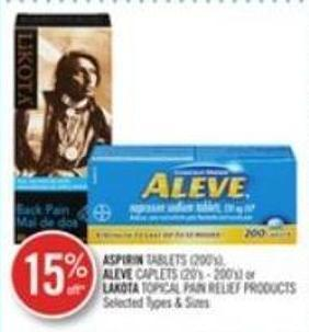 Aspirin Tablets (200's) - Aleve Caplets (20's - 200's) or Lakota Topical Pain Relief Products
