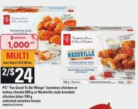 PC Too Good To Be Wings Boneless Chicken Or Turkey Chunks - 800 G Or Nashville Style Breaded Chicken Bites - 700 G