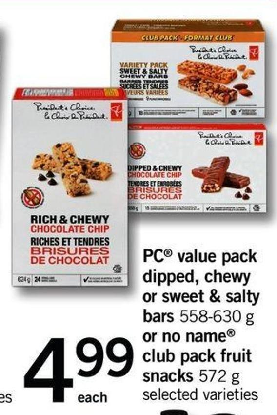 PC Value Pack Dipped - Chewy Or Sweet & Salty Bars - 558-630 G Or No Name Club Pack Fruit Snacks - 572 G