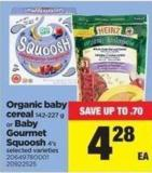 Organic Baby Cereal - 142-227 G Or Baby Gourmet Squoosh - 4's