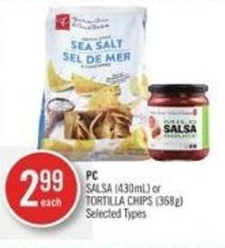 PC Salsa (430ml) or Tortilla Chips (368g)