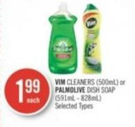 Vim Cleaners (500ml) or Palmolive Dish Soap (591ml - 828ml)