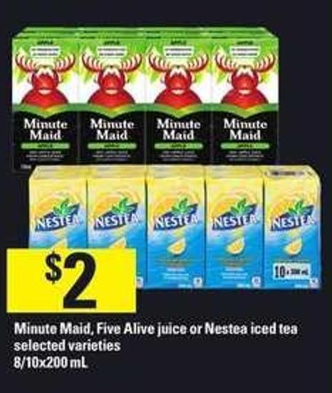 Minute Maid - Five Alive Juice Or Nestea Iced Tea - 8/10x200 mL
