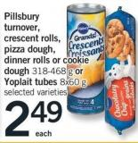 Pillsbury Turnover - Crescent Rolls - Pizza Dough - Dinner Rolls Or Cookie Dough - 318-468 G Or Yoplait Tubes - 8x60 G