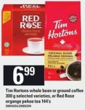 Tim Hortons Whole Bean Or Ground Coffee - 300 G Selected Varieties - Or Red Rose Organge Pekoe Tea - 144's