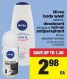 Nivea Body Wash - 500 Ml - Deodorant - 43/48 G Or Roll-on Antiperspirant - 50 Ml