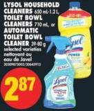 Lysol Household Cleaners - 650 Ml-1.2 L - Toilet Bowl Cleaners - 710 mL - or Automatic Toilet Bowl Cleaner - 39-80 g