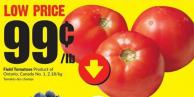 Field Tomatoes Product of Ontario Canada No.1 2.18/kg