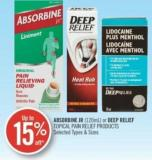 Absorbine Jr (120ml) or Deep Relief Topical Pain Relief Products
