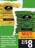 French Beans - 400 G Or Guatemala Or French Yellow Beans - 350 G
