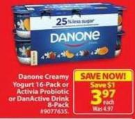 Danone Creamy Yogurt 16-pack or Activia Probiotic or Danactive Drink 8-pack