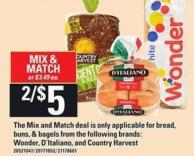 The Mix And Match Deal Is Only Applicable For Bread - Buns & Bagels From The Following Brands: Wonder - D'italiano And Country Harvest
