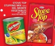Stove Top Stuffing Mix or Del Monte Vegetables