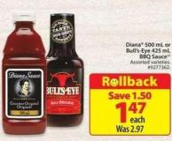 Diana 500 mL or Bull's-eye 425 mL Bbq Sauce