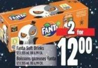 Fanta Soft Drinks 12 X 355 ml Or $6.99 Ea.