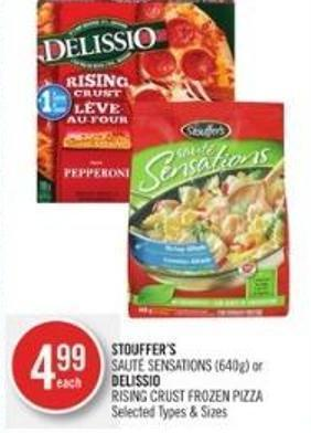 Stouffer's Sauté Sensations (640g) or Delissio Rising Crust Frozen Pizza