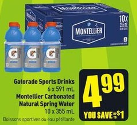 Gatorade Sports Drinks 6 X 591 mL Montellier Carbonated Natural Spring Water 10 X 355 mL