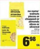 No Name Walnuts Pieces Or Chopped Or Almonds Slices Or Slivered - 400 g