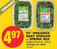 PC Organics Baby Spinach or Spring Mix - 312 g