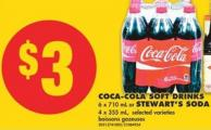 Coca-cola Soft Drinks - 6 X 710 mL or Stewart's Soda - 4 X 355 mL