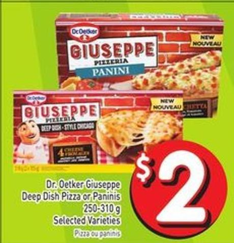 Dr. Oetker Giuseppe Deep Dish Pizza or Paninis 250-310 g Selected Varieties
