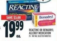 Reactine Or Benadryl Allergy Medication 25 - 100 Tab