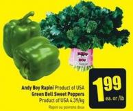 Andy Boy Rapini Product of USA Green Bell Sweet Peppers Product of USA 4.39/kg