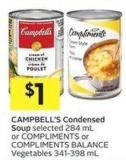 Campbell's Condensed Soup Selected 284 mL or Compliments or Compliments Balance Vegetables 341-398 mL