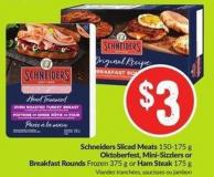 Schneiders Sliced Meats 150-175 g Oktoberfest - Mini-sizzlers or Breakfast Rounds Frozen 375 g or Ham Steak 175 g